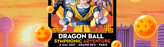 CONCERT : Dragon Ball Symphonic Adventure