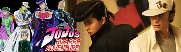 JOJO BIZARRE ADVENTURE - LIVE ACTION