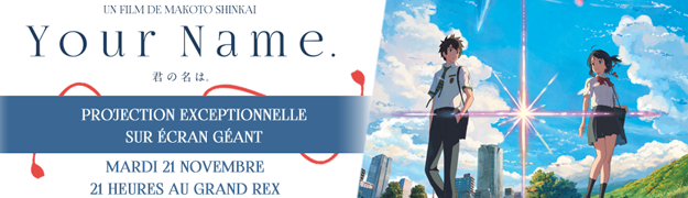 « YOUR NAME » en DVD et Blu-Ray.