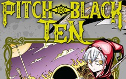 Pitch-Black Ten : un shônen gothique en 3 tomes !