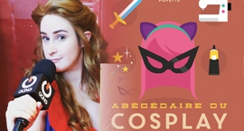 [FOCUS] ABC du Cosplay